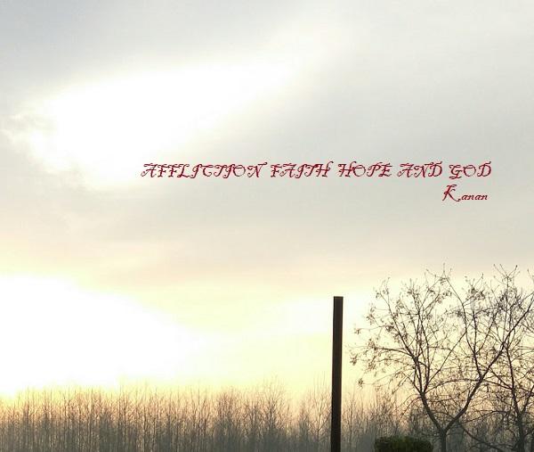 AFFLICTION FAITH HOPE AND GOD